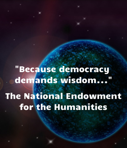 because-democracy-demands-wisdom-the-national-endowment-for-the-humanities