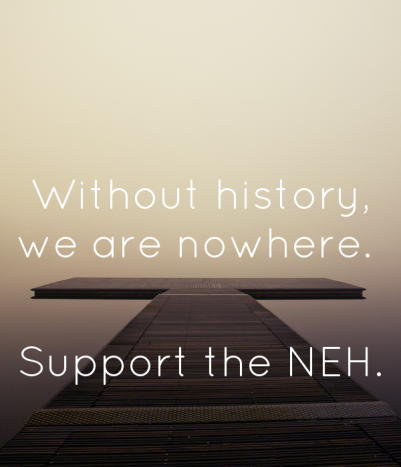 without-history-we-are-nowhere-support-the-neh