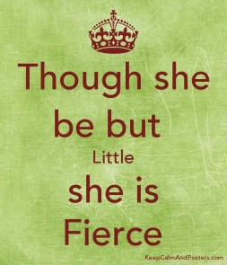 Though she be but little poster